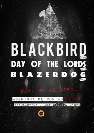 BLACKBIRD, DAY OF THE LORDS & BLAZERDOG