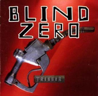 Blind Zero trigger