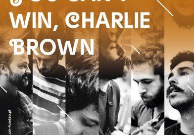 """Dia 18 de Outubro, pelas 22h30m, vamos celebrar ao vivo no Sons à Sexta os 10 anos de """"You Can't Win, Charlie Brown""""."""