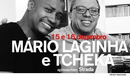 Mario Laginha e Tcheka