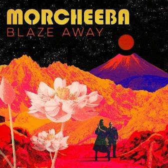 Morcheeba blaze
