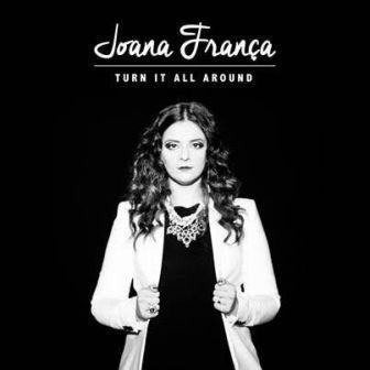 Turn It All Around Joana Franca