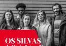 TM ESTREIA – OS SILVAS | 26 NOV 2020