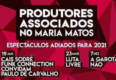 """Ciclo """"Produtores Associados no Maria Matos"""" adia espectáculos para 2021"""