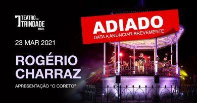 "Rogério Charraz ""O Coreto"" – Concerto de Estreia | ADIADO"