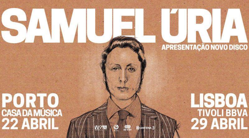 """SAMUEL ÚRIA """"FICA AQUÉM"""" O NOVO SINGLE É UM ABANÃO SOCIAL"""